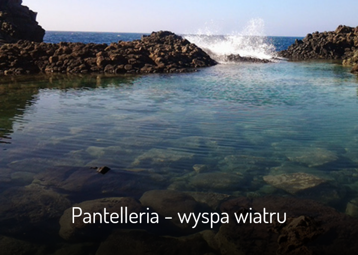 Mój artykuł o Pantellerii na www.zorientowani.pl